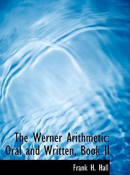 The Werner Arithmetic
