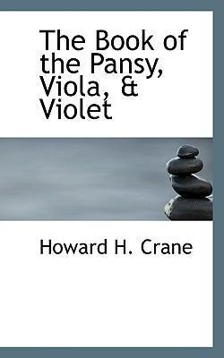 The Book of the Pansy, Viola, a Violet