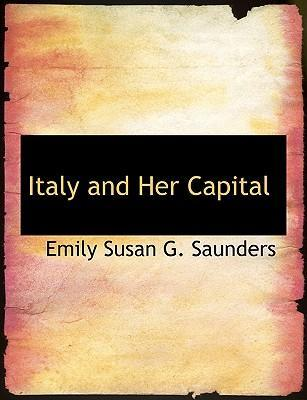 Italy and Her Capital