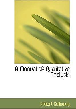 A Manual of Qualitative Analysis