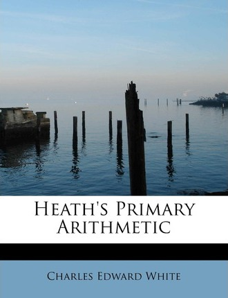Heath's Primary Arithmetic