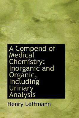 A Compend of Medical Chemistry