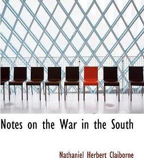 Notes on the War in the South