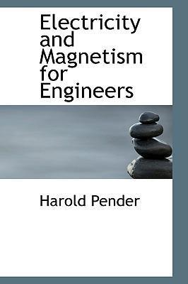 Electricity and Magnetism for Engineers