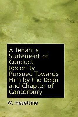 A Tenant's Statement of Conduct Recently Pursued Towards Him by the Dean and Chapter of Canterbury