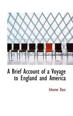 A Brief Account of a Voyage to England and America