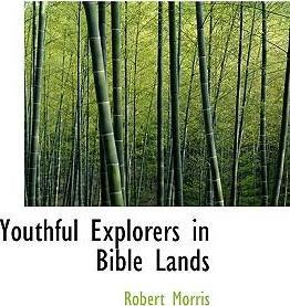 Youthful Explorers in Bible Lands