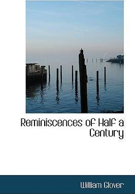 Reminiscences of Half a Century