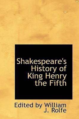 Shakespeare's History of King Henry the Fifth