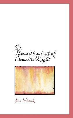 Sir Thomasurquhart of Cromartie Knight