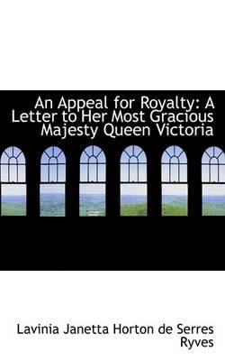 An Appeal for Royalty