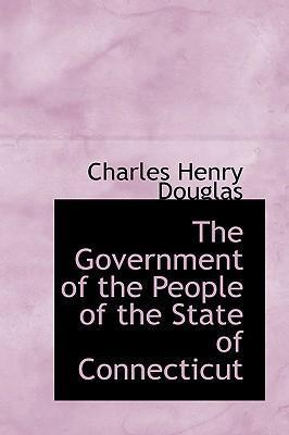 The Government of the People of the State of Connecticut