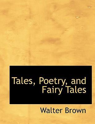 Tales, Poetry, and Fairy Tales