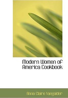 Modern Women of America Cookbook
