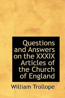 Questions and Answers on the XXXIX Articles of the Church of England