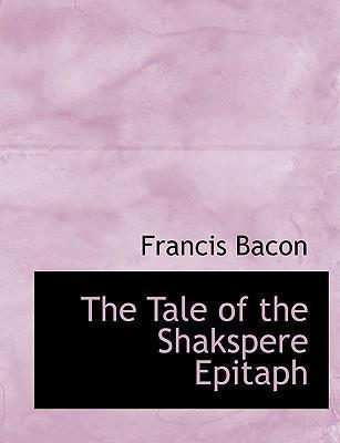The Tale of the Shakspere Epitaph