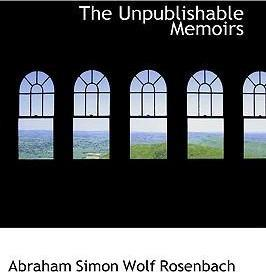 The Unpublishable Memoirs