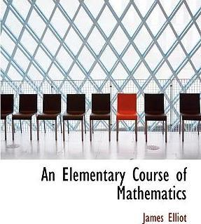 An Elementary Course of Mathematics