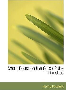 Short Notes on the Acts of the Apostles