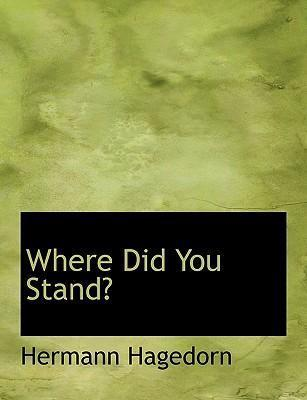 Where Did You Stand?