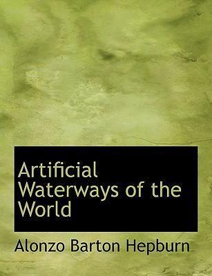 Artificial Waterways of the World