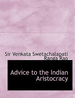 Advice to the Indian Aristocracy