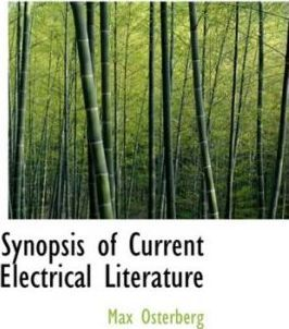 Synopsis of Current Electrical Literature