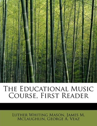 The Educational Music Course, First Reader