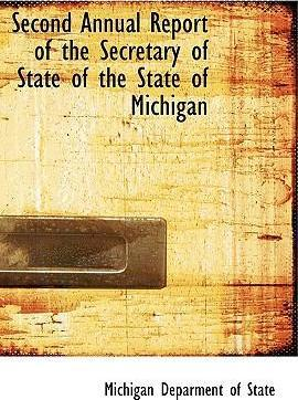 Second Annual Report of the Secretary of State of the State of Michigan