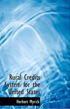 Rural Credits System for the United States