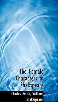 The Female Characters of Shakspeare