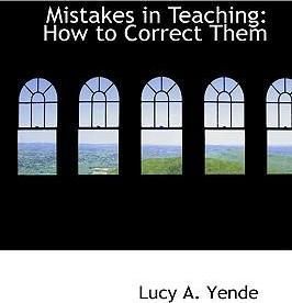 Mistakes in Teaching