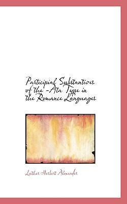 Participial Substantives of the -Ata Type in the Romance Languages