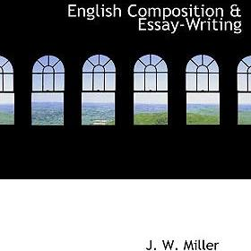 English Composition a Essay-Writing