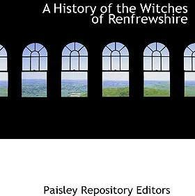 A History of the Witches of Renfrewshire