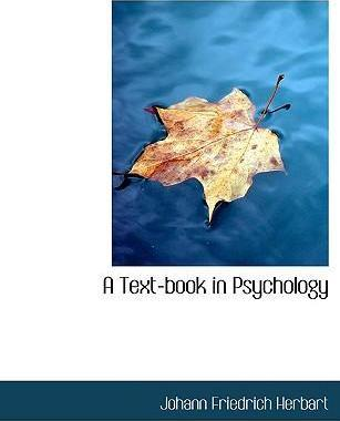 A Text-Book in Psychology