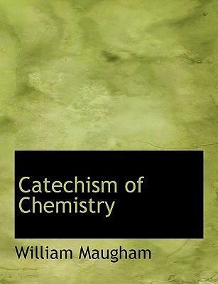 Catechism of Chemistry