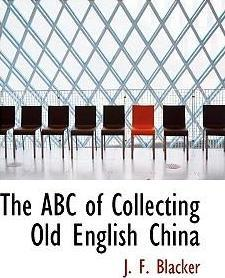 The ABC of Collecting Old English China