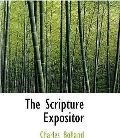The Scripture Expositor