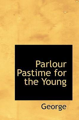 Parlour Pastime for the Young