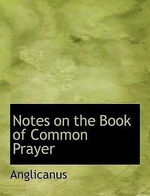 Notes on the Book of Common Prayer