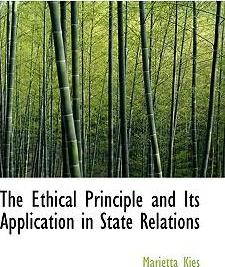 The Ethical Principle and Its Application in State Relations