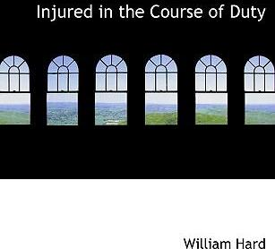 Injured in the Course of Duty