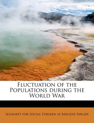 Fluctuation of the Populations During the World War