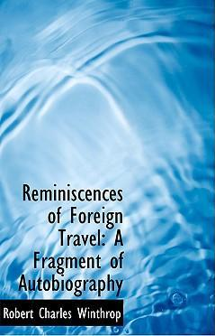 Reminiscences of Foreign Travel
