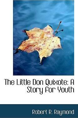 The Little Don Quixote
