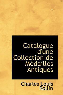 Catalogue D'Une Collection de Macdailles Antiques