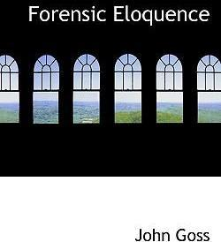 Forensic Eloquence
