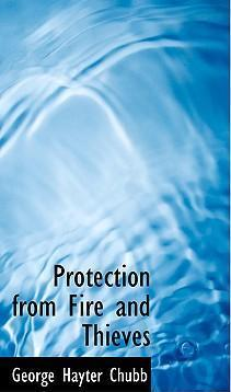Protection from Fire and Thieves