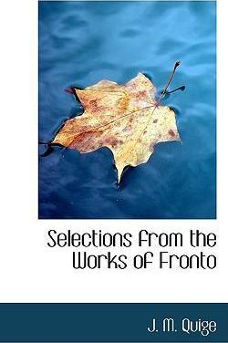 Selections from the Works of Fronto
